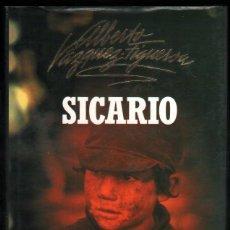 Libros de segunda mano: SICARIO - ALBERTO VAZQUEZ-FIGUEROA *. Lote 53085040