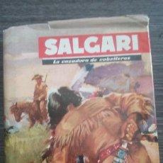 Libros de segunda mano: LA CAZADORA DE CABELLERAS 1958 EMILIO SALGARI SALGARI Nº 1 EDITORIAL MOLINO. Lote 53101784