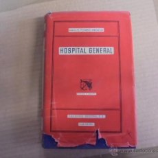 Libros de segunda mano: HOSPITAL GENERAL - MANUEL POMBO ANGULO - DESTINO 1948 - 2ª EDIC - SIN USAR. Lote 53145151