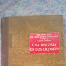 Libros de segunda mano: UNA HISTORIA DE DOS CIUDADES CARLOS DICKENS LIBRO PRIMERO.1950.EDITORIAL R. SOPENA S.A.. Lote 53281198