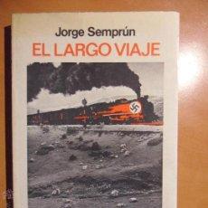 Libros de segunda mano: EL LARGO VIAJE. JORGE SEMPRUN. SEIX BARRAL, 1ª EDICION 1976. RUSTICA CON SOLAPA. 277 PAGINAS. 280 GR. Lote 53754491