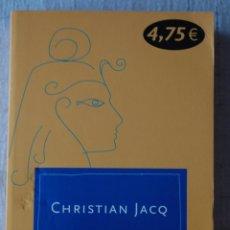 Libros de segunda mano: LA REINA SOL. POR CHRISTIAN JACQ. Lote 53840541