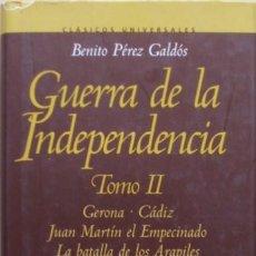 Libros de segunda mano: GUERRA DE LA INDEPENDENCIA TOMO II/BENITO PÉREZ GALDÓS - ALGABA EDICIONES. Lote 105792958