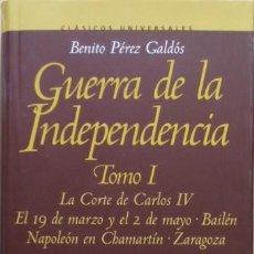 Libros de segunda mano: GUERRA DE LA INDEPENDENCIA TOMO I/BENITO PÉREZ GALDÓS - ALGABA EDICIONES. Lote 54030302
