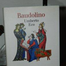 Libros de segunda mano: BAUDOLINO - UMBERTO ECO - 2001. Lote 54261571