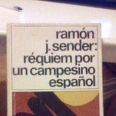 Libros de segunda mano: RÉQUIEM POR UN CAMPESINO ESPAÑOL - RAMÓN J. SENDER. Lote 54378401