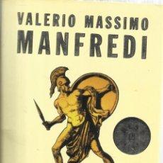 Libros de segunda mano: ALEXANDROSI. VALERIO MASSIMO MANFREDI. EDITORIAL MONDADORI. BARCELONA. 2003. Lote 54406059