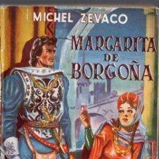 Libros de segunda mano: ZÉVACO : MARGARITA DE BORGOÑA (TESORO, 1946) . Lote 54667449