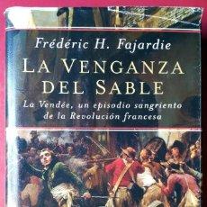Libros de segunda mano: FRÉDÉRIC H. FAJARDIE . LA VENGANZA DEL SABLE. Lote 55107208