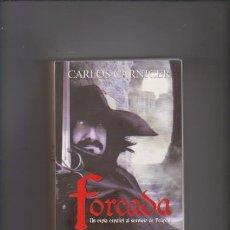 Libros de segunda mano: CARLOS CARNICER - FORCADA - EL SECRETO DE LA REINA VIRGEN - LA ESFERA LIBROS 2000. Lote 55345570