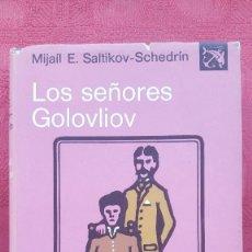 Libros de segunda mano: LOS SEÑORES GOLOVLIOV. MIJAIL E. SALTIKOV-SCHEDRIN. DESTINO. ANCORA Y DELFIN Nº382. Lote 55378396