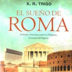 Libros de segunda mano: TRIGO : EL SUEÑO DE ROMA (TEMAS DE HOY, 2012). Lote 55553768