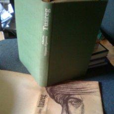 Libros de segunda mano: VAZQUEZ FIGUEROA, ALBERTO - TUAREG (CÍRCULO DE LECTORES, 1981) CATONÉ TAPA DURA + SOBR. 250 PGS. Lote 55861704