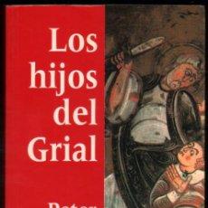 Libros de segunda mano - LOS HIJOS DEL GRIAL - PETER BERLING * - 55907013