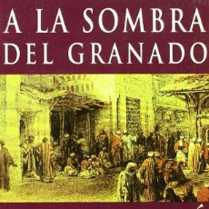 Libros de segunda mano: A LA SOMBRA DEL GRANADO (1997) - TARIQ ALI - ISBN: 9788435016193. Lote 56112709