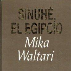 Libros de segunda mano - Sinuhé, el egipcio. - Mika Waltari. - 56358072