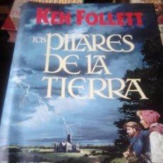 Libros de segunda mano: LOS PILARES DE LA TIERRA. KEN FOLLETT. . Lote 56428488