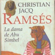 Libros de segunda mano - Ramses. La dama de Abu Simbel - Christian Jacq; Circulo de Lectores - 56570985