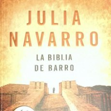 Libros de segunda mano: LA BIBLIA DE BARRO / JULIA NAVARRO. Lote 56601948