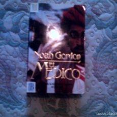 Libros de segunda mano: EL MEDICO, DE NOAH GORDON (EDICIONES B). Lote 56678317