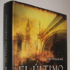 Libros de segunda mano: EL ULTIMO MEROVINGIO - JIM HOUGAN *. Lote 56688627