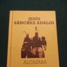 Libros de segunda mano: ALCAZABA - LIBRO DE JESÚS SÁNCHEZ ADALID - BOOKET/MR EDICIONES 2012 - TAPA DURA. Lote 56733812