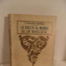 Libros de segunda mano: LA VUELTA AL MUNDO DE UN NOVELISTA - TOMO 3 , BLASCO IBÁÑEZ, VICENTE, 1925. Lote 56846163