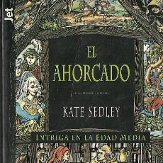 Libros de segunda mano: KATE SEDLEY-EL AHORCADO.LOS JET DE PLAZA & JANÉS,285/3.1996.. Lote 56848485