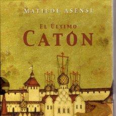 Libros de segunda mano: EL ÚLTIMO CATON, DE MATILDE ASENSI. ED PLAZA Y JANES TAPA DURA CON SOBRETAPA Y CAJA PROTECTORA. Lote 57032176
