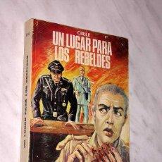 Libros de segunda mano: UN LUGAR PARA LOS REBELDES. CIRILE CYRILLE THERESE ROVELLI. COL. IMPULSO Nº 20. ED. MENSAJERO, 1969.. Lote 57131740