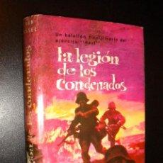Libros de segunda mano: LA LEGION DE LOS CONDENADOS / SVEN HASSEL. Lote 57387166