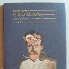 Libros de segunda mano: LA TELA DE ARAÑA--JOSEPH ROTH--1991. Lote 57465092
