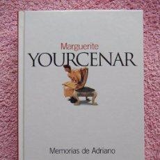 Libros de segunda mano: MEMORIAS DE ADRIANO CLASICOS DEL SIGLO XX 2 EL PAIS 2003 MARGUERITE YOURCENAR (2). Lote 57490161