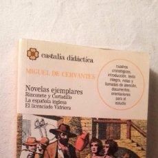 Libros de segunda mano: LIBRO CERVATES NOVELAS EJEMPLARES. Lote 57608524