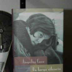 Libros de segunda mano: UN LARGO SILENCIO - ÁNGELES CASO - 2001. Lote 57710638