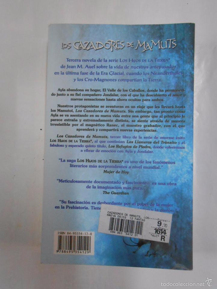 Libros de segunda mano: LOS HIJOS DE LA TIERRA. - JEAN M. AUEL. - LOS CAZADORES DE MAMUTS. TDK283 - Foto 2 - 160042510