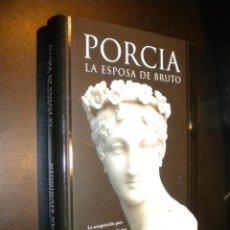 Libros de segunda mano: PORCIA LA ESPOSA DE BRUTO / ADELHEID VAN BEUNINGEN. Lote 57754639