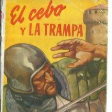 Libros de segunda mano: EL CEBO Y LA TRAMPA. GEORGE CHALLIS. EDITORIAL MOLINO. MADRID. 1954. Lote 57764465