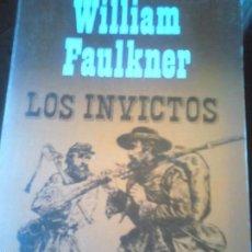 Libros de segunda mano: LOS INVICTOS. WILLIAM FAULKNER. Lote 57962808