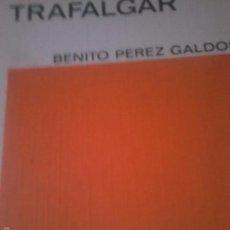 Livros em segunda mão: TRAFALGAR. GALDÓS. Lote 57983251