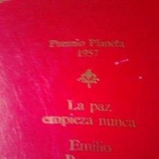 Libros de segunda mano: LA PAZ EMPIEZA NUNCA. EMILIO. Lote 57985361
