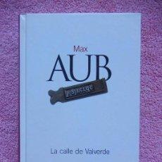 Libros de segunda mano: LA CALLE DE VALVERDE CLASICOS DEL SIGLO XX 18 MAX AUB EL PAIS 2003 (2). Lote 58114501