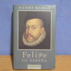 Libros de segunda mano: HENRY KAMEN FELIPE DE ESPAÑA CIRCULO DE LECTORES AÑO 1998. Lote 103985683