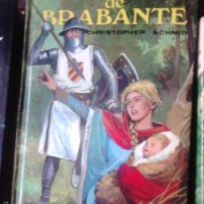 Libros de segunda mano: GENOVEVA DE BRABANTE.- SCHMID, CHRISTOPHER. Lote 58233405