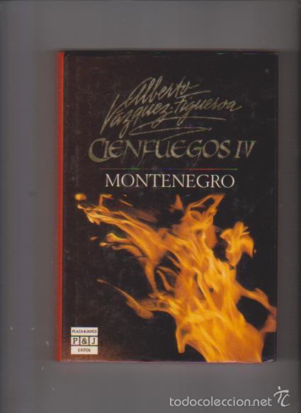 ALBERTO VAZQUEZ FIGUEROA - CIENFUEGOS IV - PLAZA & JANES 1990 (Libros de Segunda Mano (posteriores a 1936) - Literatura - Narrativa - Novela Histórica)