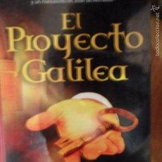 Libros de segunda mano: EL PROYECTO GALILEA, MAYTE PARA TORRES, ED. VIAMAGNA. Lote 58274379