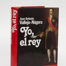 Libros de segunda mano: YO EL REY - VALLEJO NÁJERA. Lote 58280407