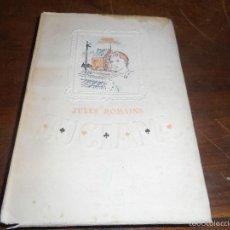 Libros de segunda mano: LIBRO PRIMERA EDICION 1943 JULES ROMAINS LUCIANA CON FRONTISPICIO PINTADO A MANO. Lote 58455191