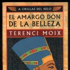 Libros de segunda mano: EL AMARGO DON DE LA BELLEZA - TERENCI MOIX *. Lote 58480227