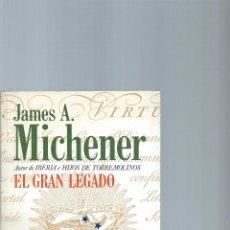 Libros de segunda mano: JAMES A. MICHENER, EL GRAN LEGADO. PLAZA&JANÉS EXITO, 1ª EDICIÓN NOVIEMBRE 1988. Lote 58518901